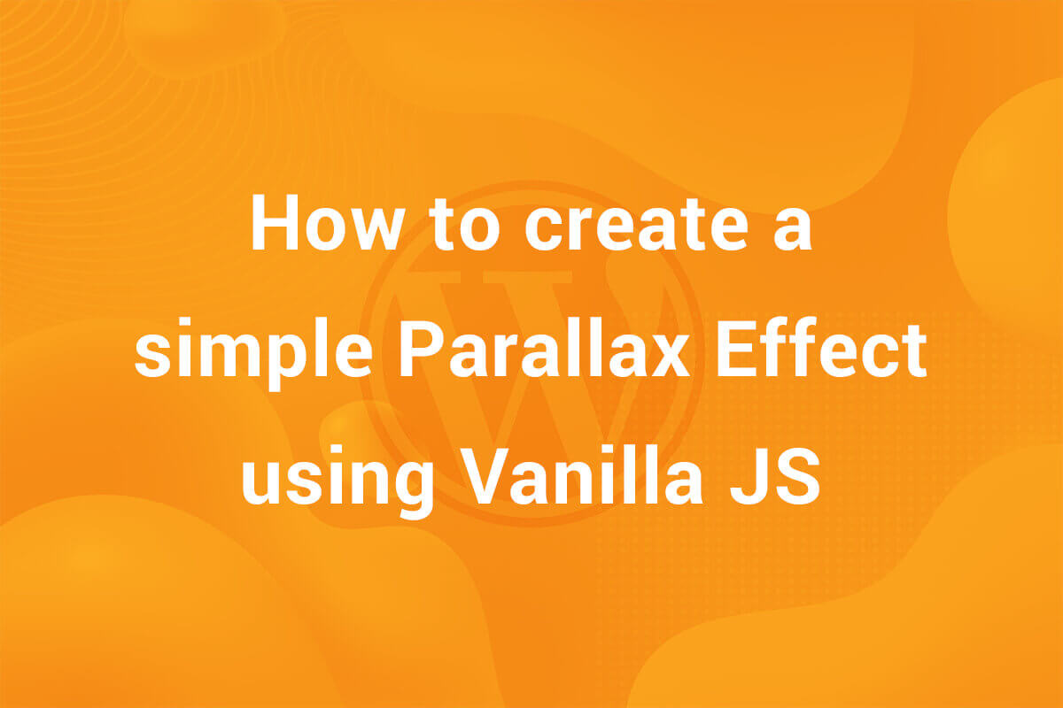 How to create a simple parallax effect using vanilla JS